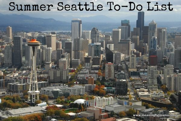 1-#seattle #things to do #summer