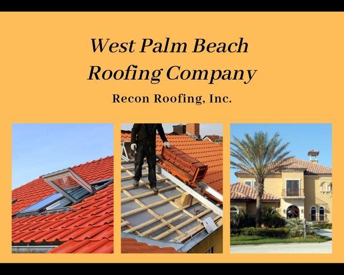West Palm Beach Roofing Company West Palm Beach West Palm Palm Beach