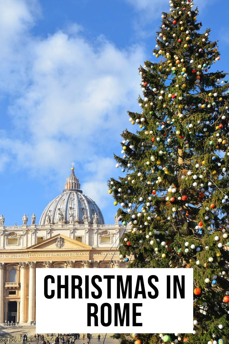 Christmas In Rome Christmas In Rome Regions Of Italy Rome Italy