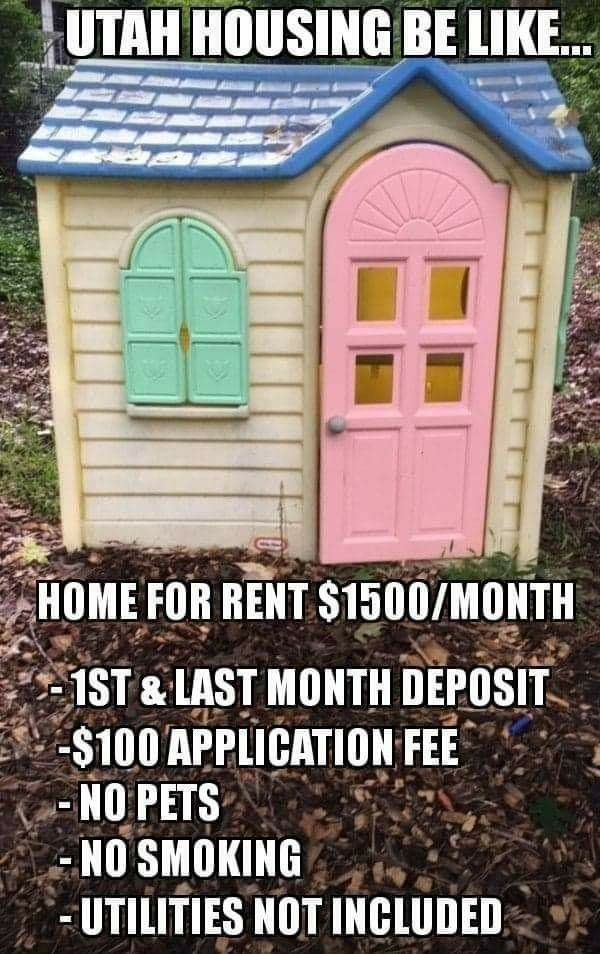 Pin By Teressa Young On Humor Memes Utah Housing Renting A House House Meme