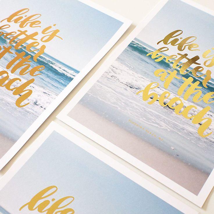 Life Is Better At The Beach, NZ, Brave + Brogue Foil Print NZ