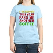 98 best new christmas t shirt images on pinterest i survived i survived this year pass me another coffee womens light t shirt personalized baby giftsgrandma giftsinexpensive negle Image collections