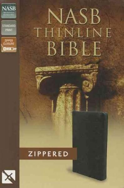 Holy Bible: New American Standard Bible, Thinline, Bonded Leather, Zipper Closure