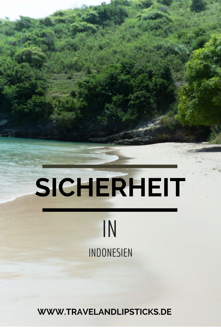 Sicher in Indonesien  http://www.travelandlipsticks.de/index.php/reisen/indonesien/310-sicherheit-indonesien?lang=de   #reisen