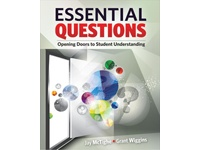 Essential Questions: Opening Doors to Student Understanding: The Case for Curiou…