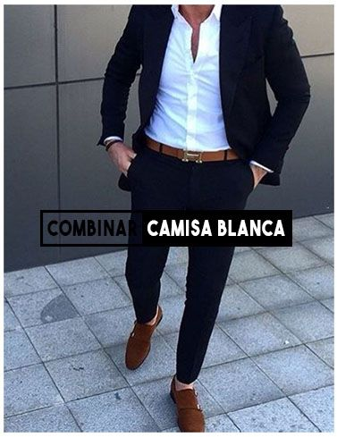 Combinar camisa blanca de hombre outfit para que des una buena impresion y  vistas a la moda 64f3b9bda3f