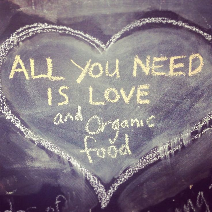 All you need is love and organic food www.mothernourish.com