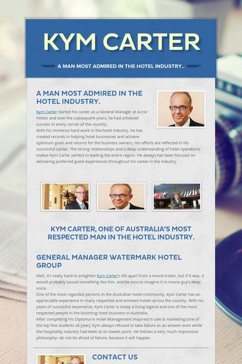 #Kym #Carter started his career as a General Magar at Accor Hotels and over the subsequent years, he had achieved success in every corner of the country.