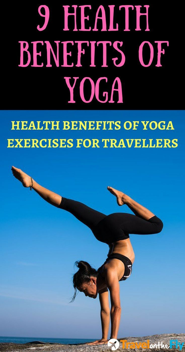 Benefits of yoga, health benefits of yoga, yoga exercises for travellers, yoga for men, yoga for women, fitness benefits of yoga, yoga for weight loss, yoga poses, benefits of yoga facts #healthbenefitsofexercise