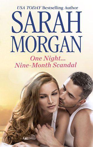Amazon.com: Mills & Boon : One Night...Nine-Month Scandal eBook: Sarah Morgan: Kindle Store
