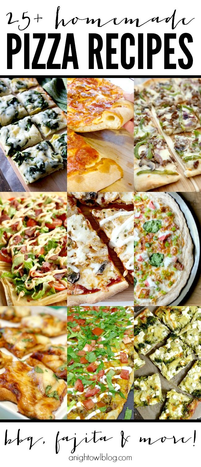 25+ Homemade Pizza Recipes - perfect for game day or family pizza night!