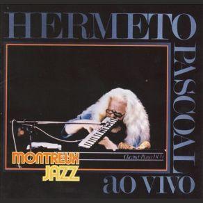 http://www.music-bazaar.com/italian-music/album/863222/Ao-Vivo-Montreux-Jazz-Festival/?spartn=NP233613S864W77EC1&mbspb=108 Hermeto Pascoal - Ao Vivo: Montreux Jazz Festival (2007) [Jazz Rock, Experimental] #HermetoPascoal #JazzRock, #Experimental