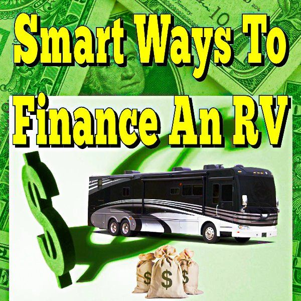 Smart Ways To Finance An RV