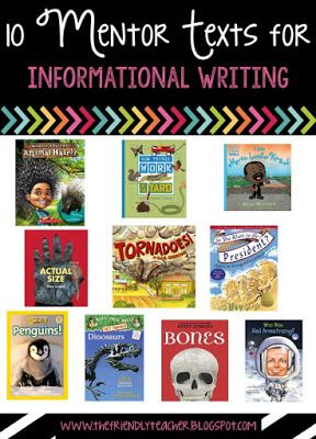 Mentor texts to use with informational writing prompts.
