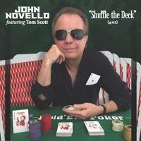 """Shuffle The Deck"" -John Novello (feat. Tom Scott) by 529 Music on SoundCloud"