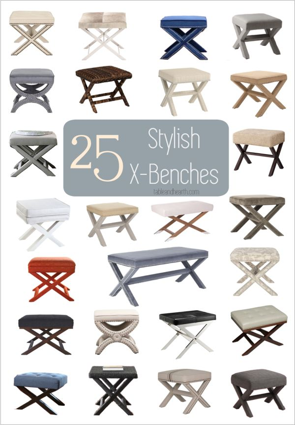 Gorgeous!  Table & Hearth rounds up 25 beautiful X-benches to use in your next decorating project.