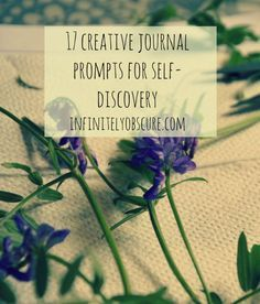 Infinitely Obscure: Creativity / 17 Creative Journal Prompts for Self-Discovery
