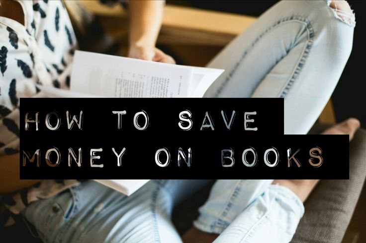 Tips to help you save money on books