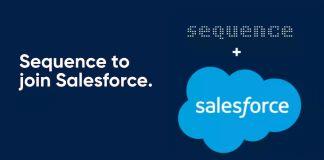 Salesforce, kullanıcı deneyimi tasarımları geliştiren Sequence'i satın aldı