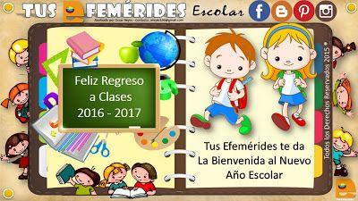 Tus Efemérides: Bienvenido al Nuevo año Escolar 2016-2017