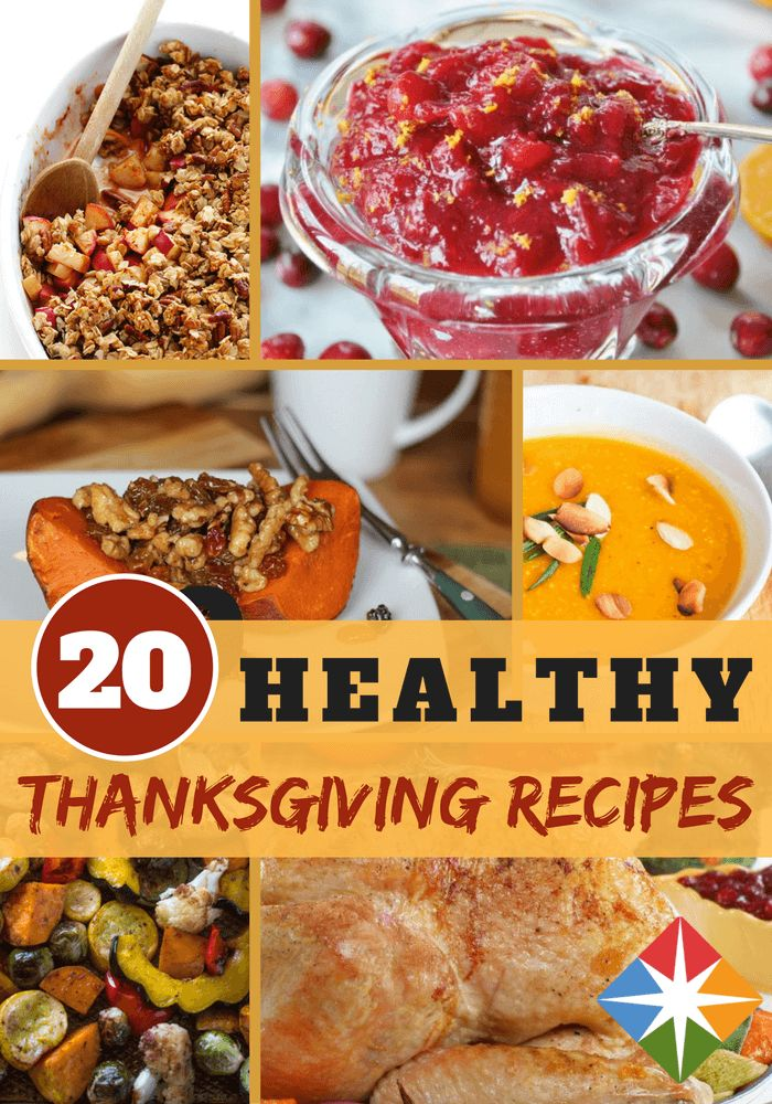 Want to keep the crowd happy without sending calorie counts through the roof? Discover 20 healthier Thanksgiving recipes, from salad to the main dinner meal to decadent desserts, that will have the whole family raving.