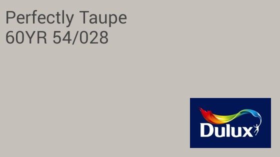 Dulux - Perfectly Taupe | Colours | Pinterest | Bedrooms