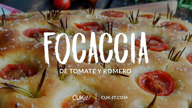 Focaccia de Tomate y Romero - CUKit!