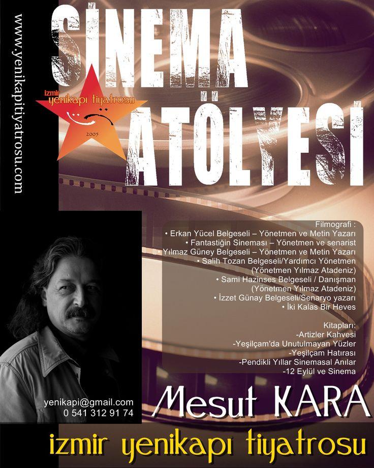 Eylül 2013 - Mesut Kara'nın sinema atölyesi için tasarladığım afiş.