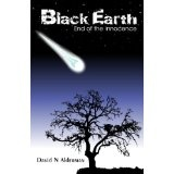 Black Earth: End of the Innocence (Kindle Edition)By David N. Alderman