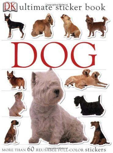 Dog [With More Than 60 Reusable Full-Color Stickers] (DK Ultimate Sticker Books) by DK Publishing, http://www.amazon.co.uk/dp/0756614570/ref=cm_sw_r_pi_dp_BET.rb01JE0ST