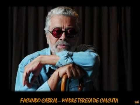 FACUNDO CABRAL - MADRE TERESA DE CALCUTA - YouTube
