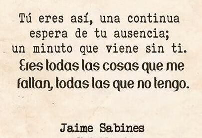 Frases de Sabines (@Jaime_Sabines)   Twitter
