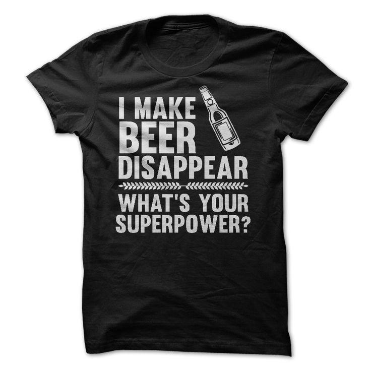 [Top tshirt name printing] I Make Beer Disappear Tshirt-Online Hoodies, Funny Tee Shirts