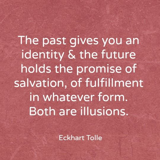 The wisdom of Eckhart Tolle - Both are illusions