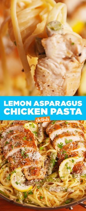 Lemon Asparagus Chicken Pasta is all you need right now. Get the recipe from Delish.com.