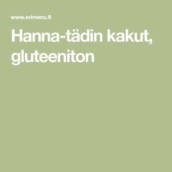 Hanna-tädin kakut, gluteeniton
