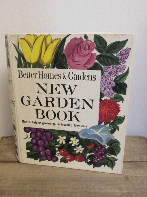Vintage Gardening Book Better Homes Gardens New Garden Book