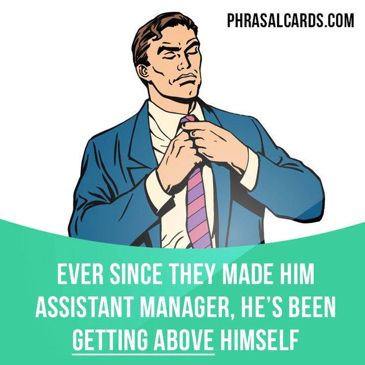 """Get above"" means ""to behave as if you are better or more important than others"". Example: Ever since they made him assistant manager, he's been getting above himself. #phrasalverb #phrasalverbs #phrasal #verb #verbs #phrase #phrases #expression #expressions #english #englishlanguage #learnenglish #studyenglish #language #vocabulary #dictionary #grammar #efl #esl #tesl #tefl #toefl #ielts #toeic #englishlearning"