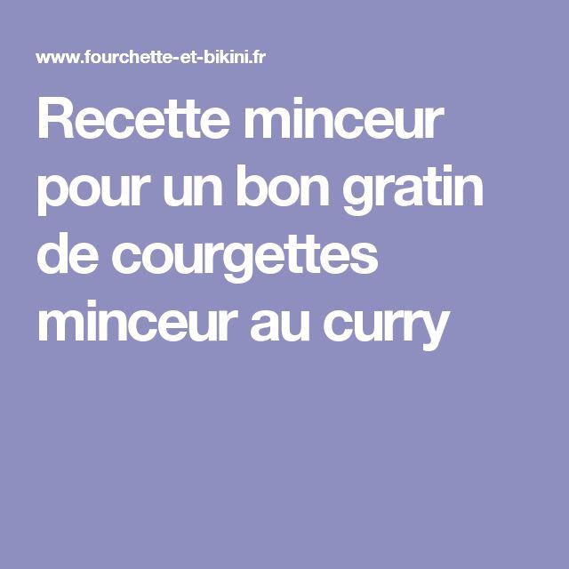 Recette minceur pour un bon gratin de courgettes minceur au curry