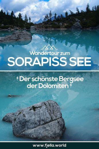 Wanderung zum Sorapiss See, ein einzigartiger Bergsee in den Dolomiten