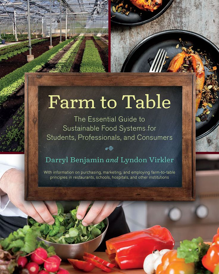 Farm to Table - The Essential Guide to Sustainable Food Systems for Students, Professionals, and Consumers
