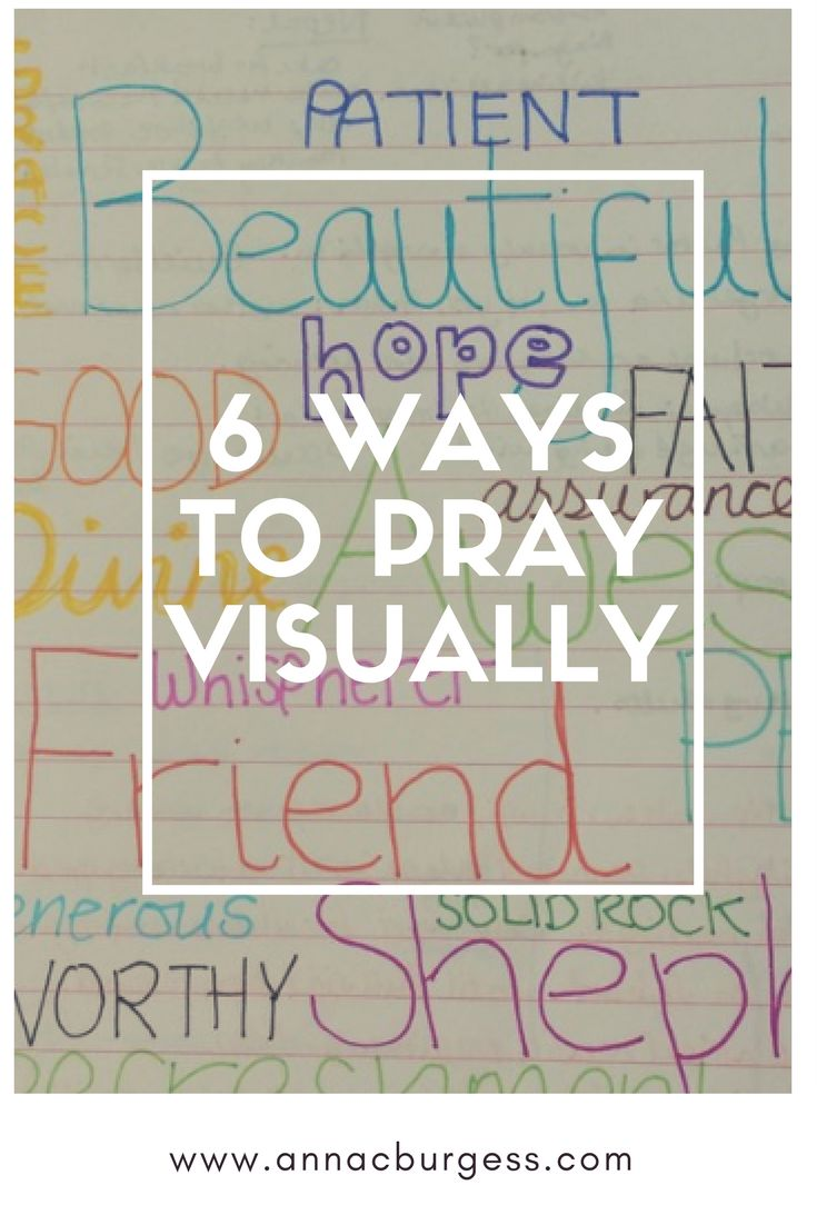 6 ways to pray visually from Busy Lives Need Quiet Corners #timewithGod #prayer #quiettime