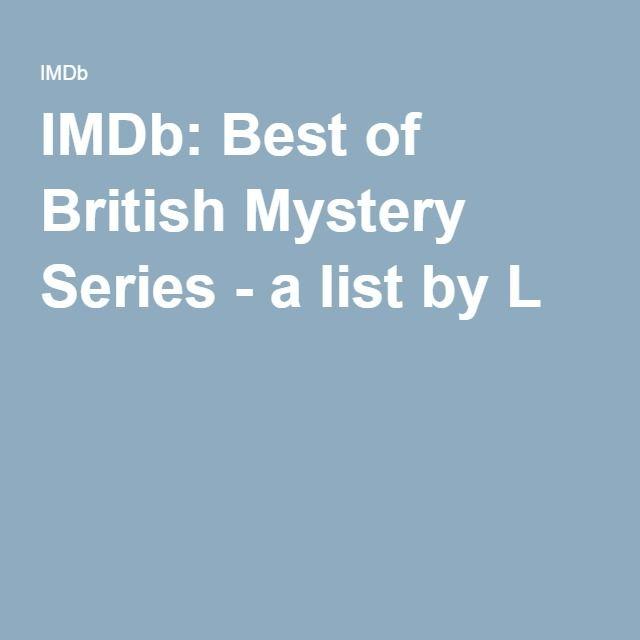 IMDb: Best of British Mystery Series - a list by L P