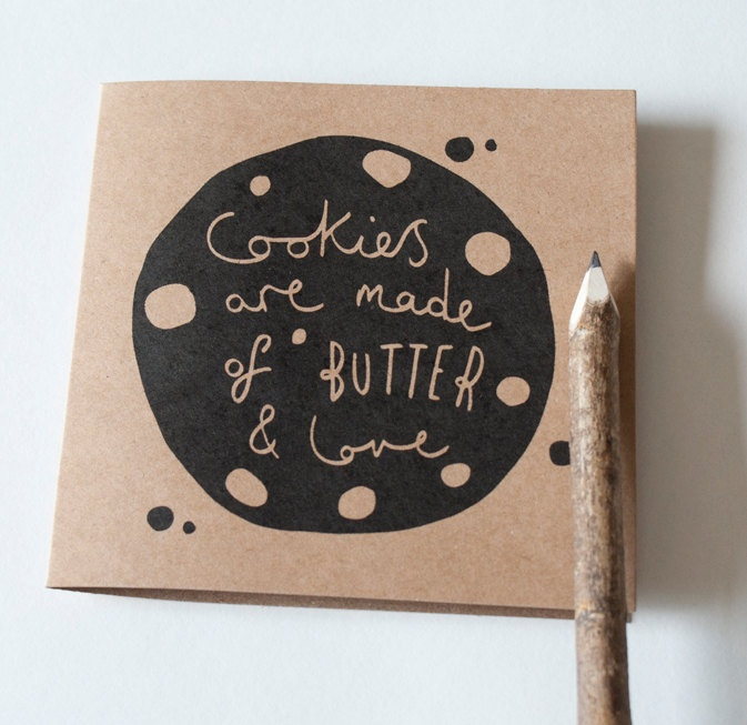 "Such a darling card! This print in a nice frame would be perfect for the kitchen or as a lovely gift consisting of the framed print as a plate with delicately packaged homemade cookies on top all tied together with a ribbon & bow! --> ""Cookies are made of butter & love."""