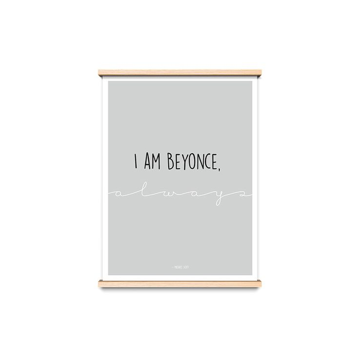 I Am Beyonce Always, Michael Scott, TV Quote Print, Poster, The Office, Typography, A4, 8x10 by sundaypressco on Etsy https://www.etsy.com/listing/502316393/i-am-beyonce-always-michael-scott-tv