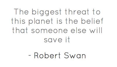 From Robert Swan, one of the 20th century's greatest explorers