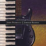 An Evening with John Petrucci & Jordan Rudess [CD], 09975255