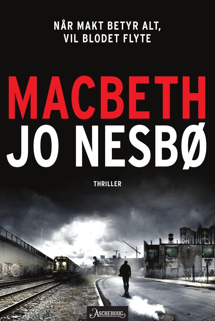 """Jo Nesbø: """"Macbeth"""" (2018)."""