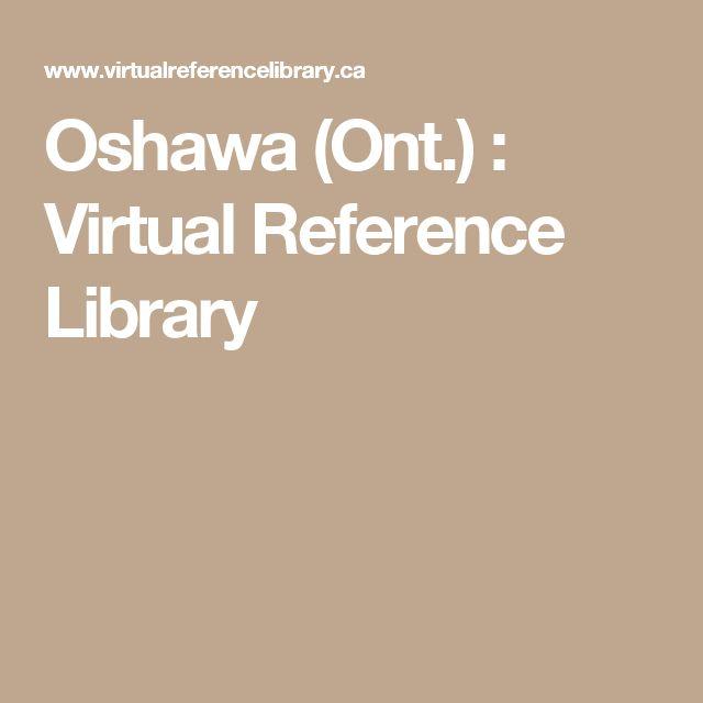 Oshawa (Ont.) : Virtual Reference Library
