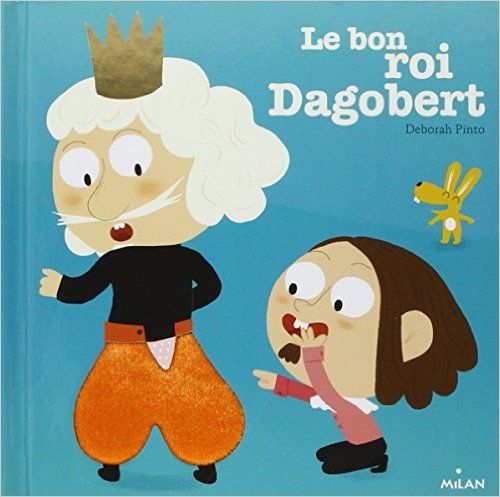Amazon.fr - Le bon roi Dagobert NE - Deborah Pinto - Livres